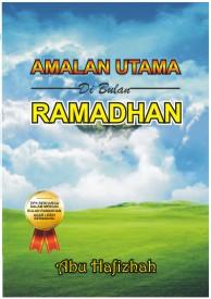 Amalan Utama di Bulan Ramadhan (web)