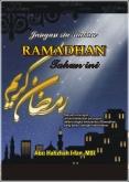 Jangan Sia-siakan Ramadhan (web)