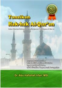 Tunaikan Hak-hak Al-Qur'an (web)